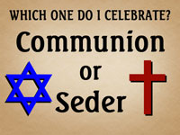 Pastor John S. Torell - message on COMMUNION OR SEDER? - Resurrection Life of Jesus Church: Carmichael, CA - Sacramento County