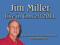Jim Miller - Singer & Christian Entertainer - Live Concert in 2011 at Resurrection Life of Jesus Church: Carmichael, CA - Sacramento County