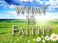 Pastor John S. Torell - sermon on WHAT IS FAITH? - Resurrection Life of Jesus Church: Carmichael, CA - Sacramento County