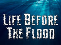 Pastor John S. Torell - sermon on LIFE BEFORE THE FLOOD - Resurrection Life of Jesus Church: Carmichael, CA - Sacramento County