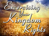 Pastor John S. Torell - sermon on EXERCISING YOUR KINGDOM RIGHTS - Resurrection Life of Jesus Church: Carmichael, CA - Sacramento County