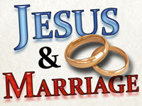 Pastor John S. Torell - sermon on JESUS AND MARRIAGE - Resurrection Life of Jesus Church: Carmichael, CA - Sacramento County