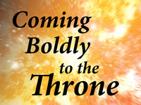 Pastor John S. Torell - sermon on COMING BOLDLY TO THE THRONE - Resurrection Life of Jesus Church: Carmichael, CA - Sacramento County