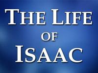 Pastor John S. Torell - sermon on THE LIFE OF ISAAC - Resurrection Life of Jesus Church: Carmichael, CA - Sacramento County