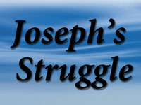 Pastor John S. Torell - sermon on JOSEPH'S STRUGGLE - Resurrection Life of Jesus Church: Carmichael, CA - Sacramento County