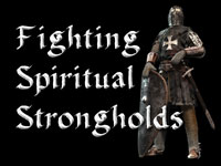 Pastor John S. Torell - sermon on FIGHTING SPIRITUAL STRONGHOLDS - Resurrection Life of Jesus Church: Carmichael, CA - Sacramento County