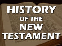 Pastor John S. Torell - sermon on THE HISTORY OF THE NEW TESTAMENT - Resurrection Life of Jesus Church: Carmichael, CA - Sacramento County