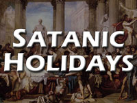 Pastor John S. Torell - sermon on SATANIC HOLIDAYS - Resurrection Life of Jesus Church: Carmichael, CA - Sacramento County
