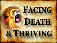 Pastor John S. Torell - sermon on FACING DEATH & THRIVING - Resurrection Life of Jesus Church