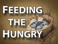 Pastor John S. Torell - sermon on FEEDING THE HUNGRY - Resurrection Life of Jesus Church