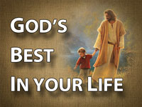 Pastor John S. Torell - sermon on GOD'S BEST IN YOUR LIFE - Resurrection Life of Jesus Church