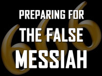 Pastor John S. Torell - sermon on PREPARING FOR THE FALSE MESSIAH - Resurrection Life of Jesus Church
