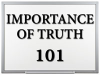 Pastor John S. Torell - sermon on IMPORTANCE OF TRUTH 101 - Resurrection Life of Jesus Church