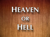 Pastor John S. Torell - sermon on HEAVEN OR HELL - Resurrection Life of Jesus Church