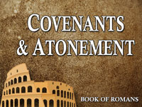 Pastor John S. Torell - sermon on COVENANTS & ATONEMENT - Resurrection Life of Jesus Church