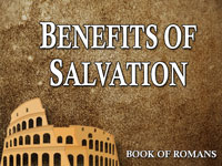 Pastor John S. Torell - sermon on BENEFITS OF SALVATION - Resurrection Life of Jesus Church