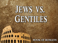 Pastor John S. Torell - sermon on JEWS VS. GENTILES - Resurrection Life of Jesus Church