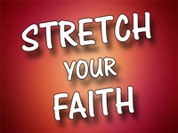 Pastor Charles M. Thorell - sermon on STRETCH YOUR FAITH - Resurrection Life of Jesus Church