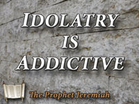 Pastor John S. Torelll - sermon on IDOLATRY IS ADDICTIVE - Resurrection Life of Jesus Church