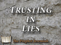 Pastor John S. Torelll - sermon on TRUSTING IN LIES - Resurrection Life of Jesus Church
