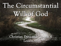 Pastor John S. Torell - Bible study on THE CIRCUMSTANTIAL WILL OF GOD - Resurrection Life of Jesus Church: Carmichael, CA - Sacramento County