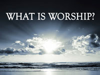 Pastor John S. Torell - sermon on WHAT IS WORSHIP? - Resurrection Life of Jesus Church: Carmichael, CA - Sacramento County