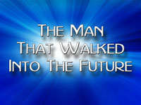 Pastor John S. Torell - sermon on THE MAN THAT WALKED INTO THE FUTURE - Resurrection Life of Jesus Church: Carmichael, CA - Sacramento County