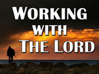 Pastor John S. Torell - sermon on WORKING WITH THE LORD - Resurrection Life of Jesus Church: Carmichael, CA - Sacramento County