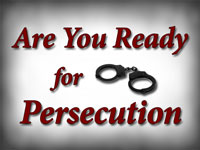 Pastor John S. Torell - sermon on ARE YOU READY FOR PERSECUTION? - Resurrection Life of Jesus Church: Carmichael, CA - Sacramento County