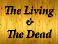 Pastor John S. Torell - sermon on THE LIVING AND THE DEAD - Resurrection Life of Jesus Church: Carmichael, CA - Sacramento County