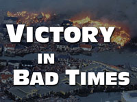 Pastor John S. Torell - sermon on VICTORY IN BAD TIMES - Resurrection Life of Jesus Church: Carmichael, CA - Sacramento County