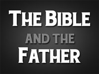Pastor John S. Torell - sermon on THE BIBLE AND THE FATHER - Resurrection Life of Jesus Church