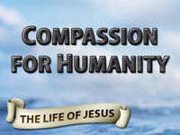Pastor John S. Torelll - sermon on COMPASSION FOR HUMANITY - Resurrection Life of Jesus Church