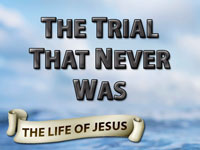 Pastor John S. Torell - sermon on THE TRIAL THAT NEVER WAS - Resurrection Life of Jesus Church