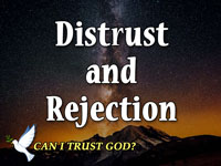Pastor John S. Torell - sermon on DISTRUST AND REJECTION - Resurrection Life of Jesus Church