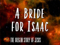 Pastor John S. Torell - sermon on A BRIDE FOR ISAAC - Resurrection Life of Jesus Church